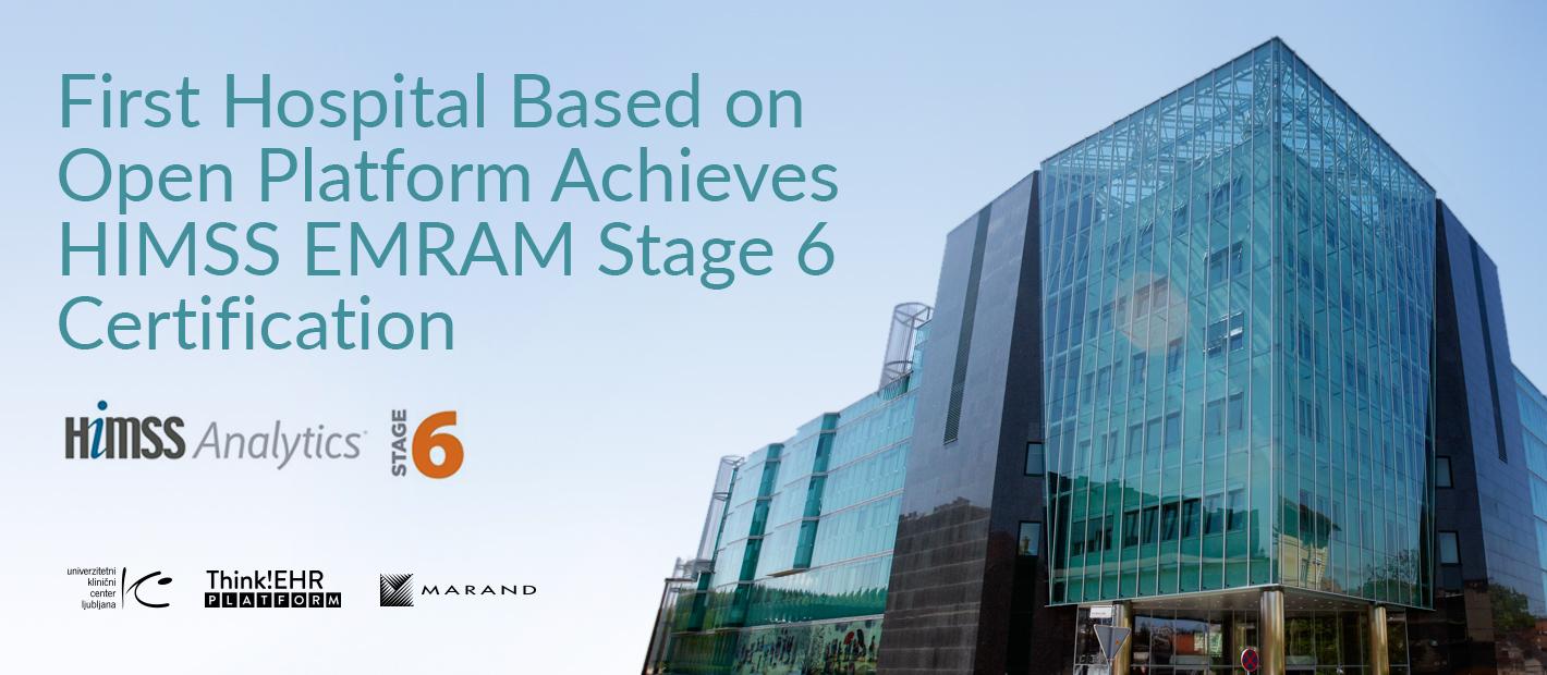 First Hospital Based On Open Platform Achieves Himss Emram