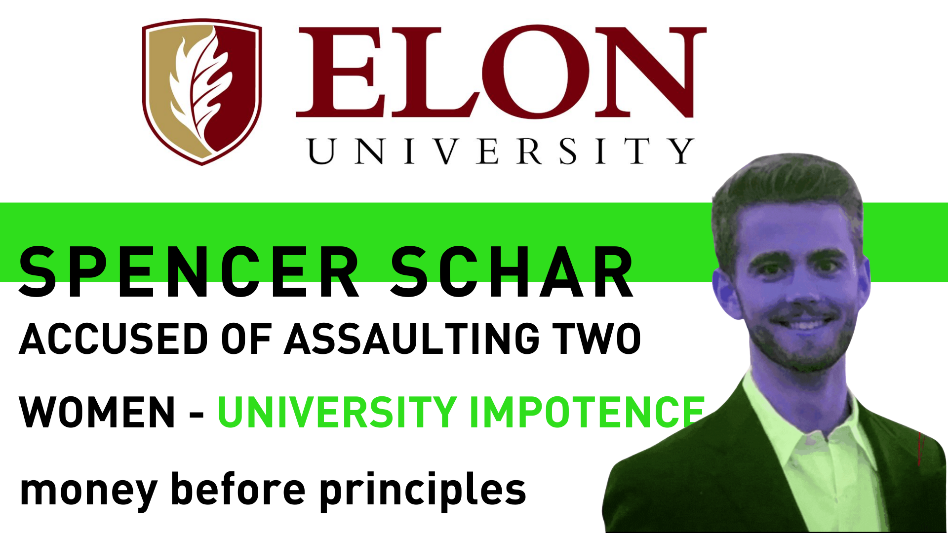 SPENCER SCHAR ACCUSED OF ASSAULTING TWO WOMEN - UNIVERSITY IMPOTENCE money before principles - manager in Bella COllina Florida